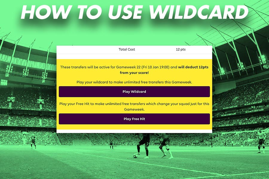 How to use Wilcard chip in FPL